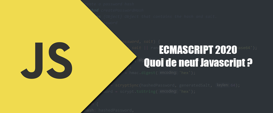 ECMAScript 2020 : quoi de neuf JavaScript ?