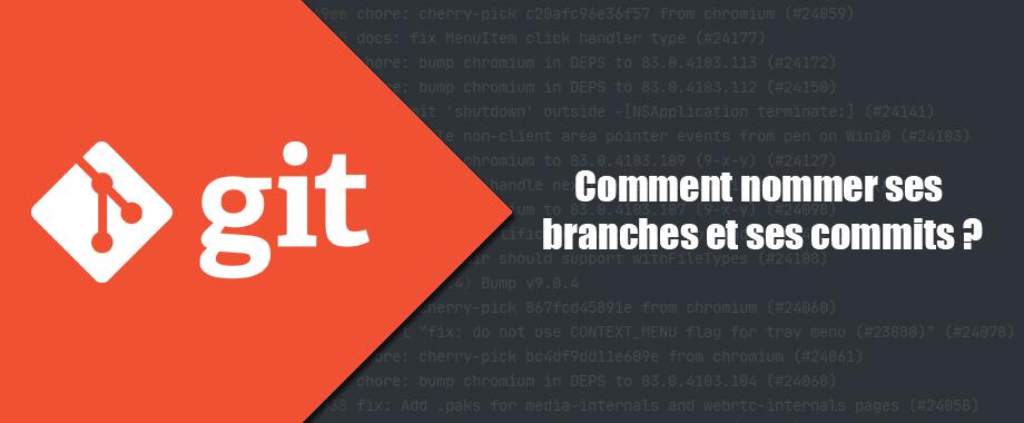 Git : comment nommer ses branches et ses commits ?