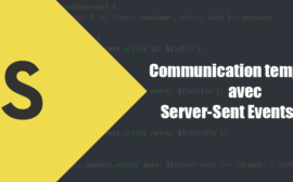 Communication temps réel avec Server-Sent Events (SSE)