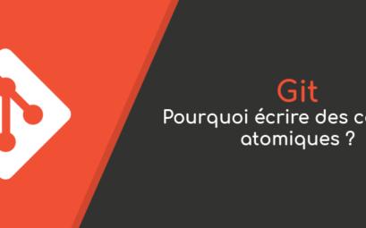 Git : pourquoi écrire des commits atomiques ?